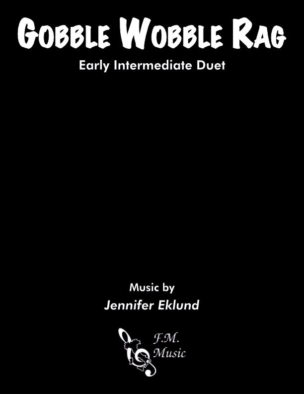 Gobble Wobble Rag (Early Intermediate Duet)