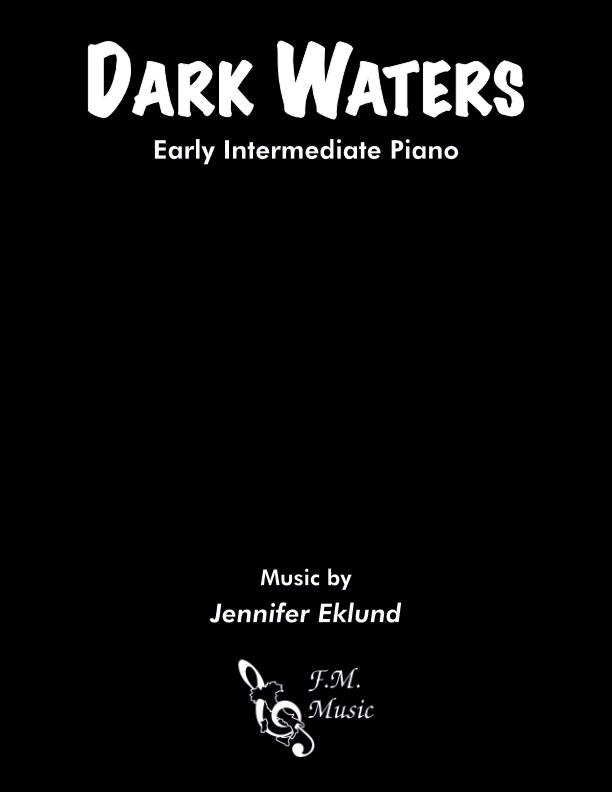 Dark Waters (Early Intermediate Piano)