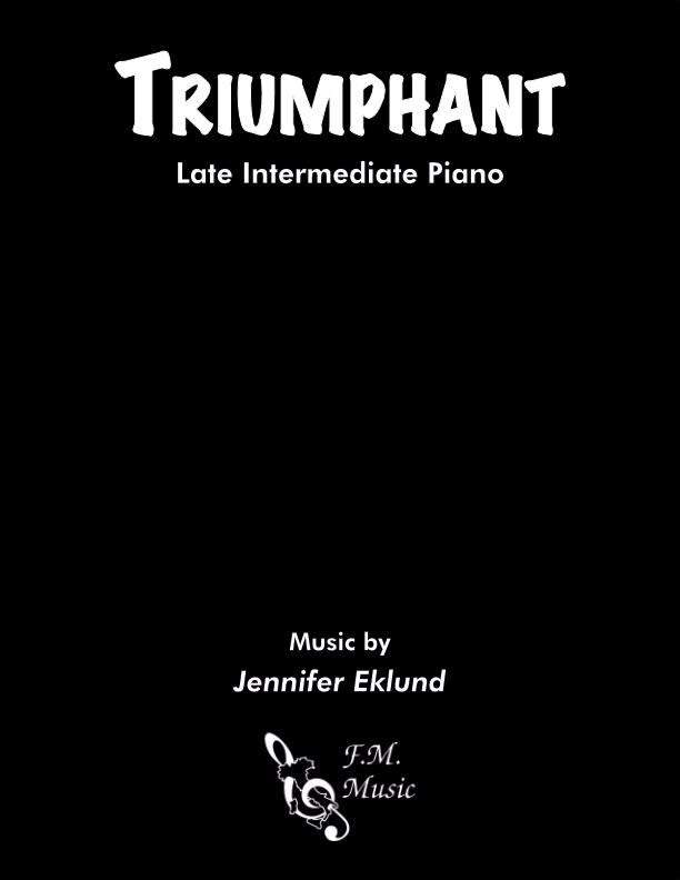 Triumphant (Late Intermediate Piano)