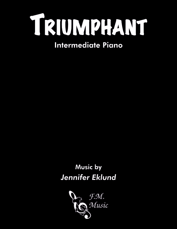 Triumphant (Intermediate Piano)