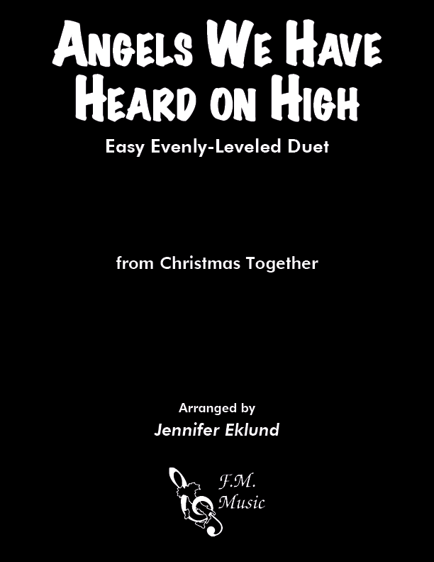 Angels We Have Heard on High (Easy Piano Duet)