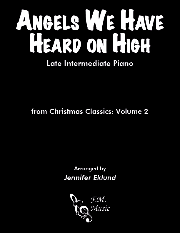 Angels We Have Heard on High (Late Intermediate Piano)