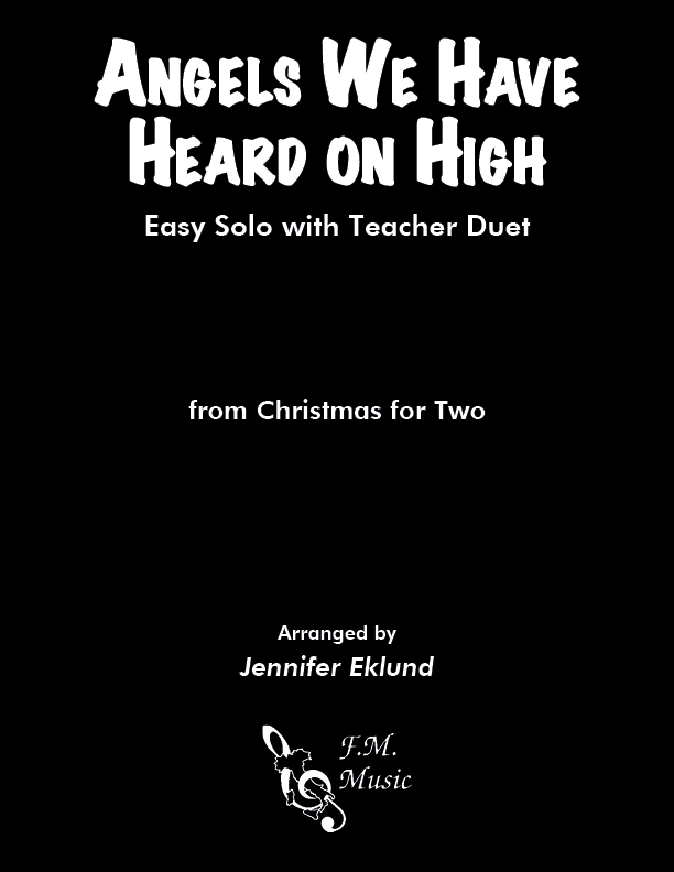 Angels We Have Heard on High (Mixed Level Duet)