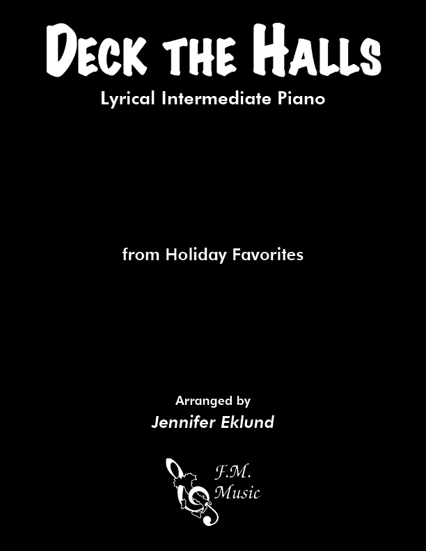 Deck the Halls (Lyrical Intermediate Piano)