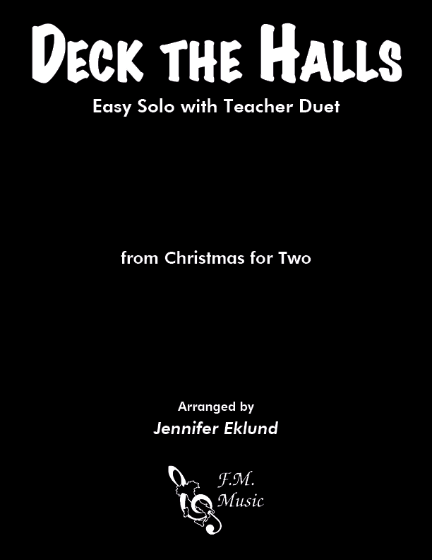 Deck the Halls (Mixed Level Duet)