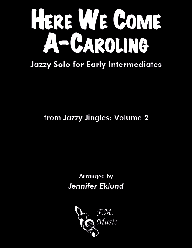 Here We Come A-Caroling (Easy Jazz Piano)