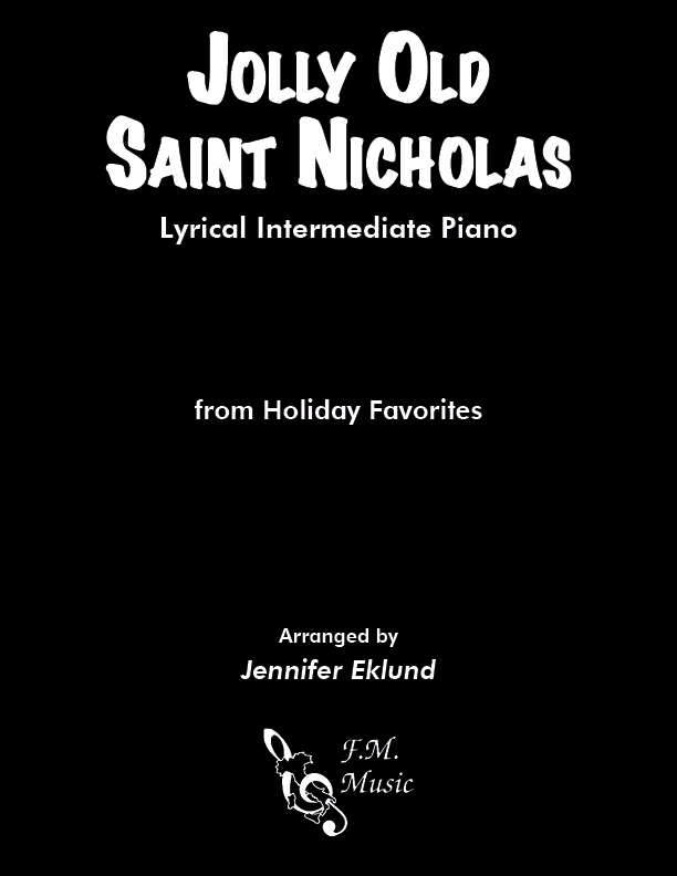 Jolly Old Saint Nicholas (Lyrical Intermediate Piano)