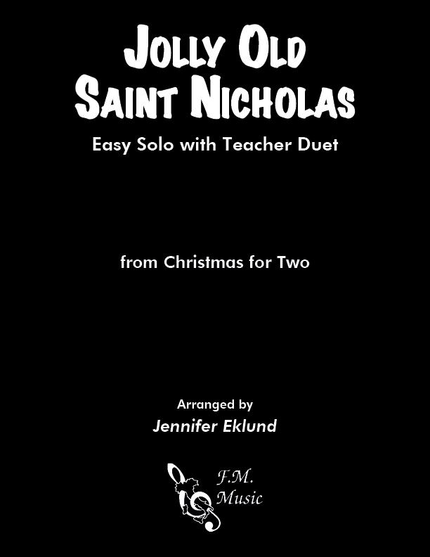 Jolly Old Saint Nicholas (Mixed Level Duet)