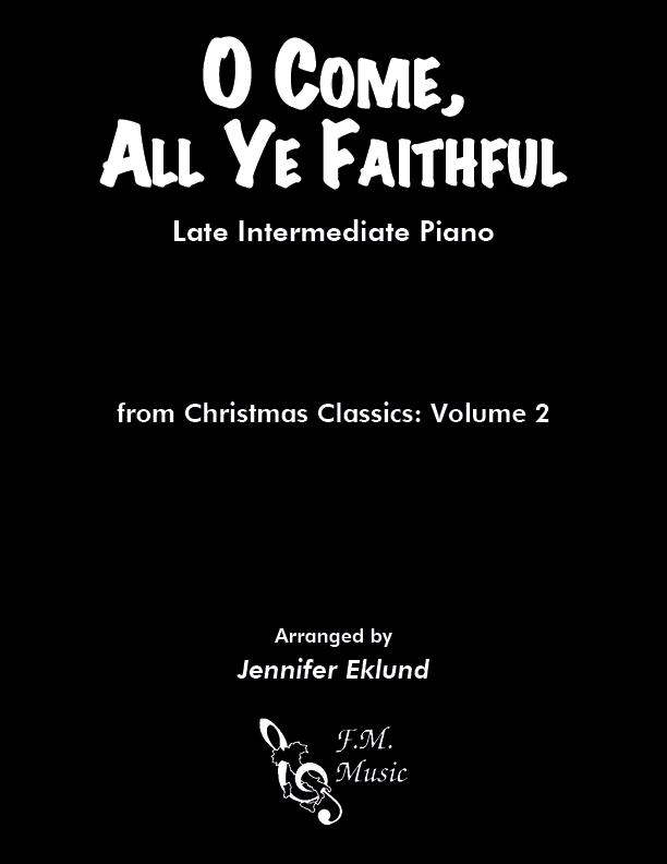 O Come, All Ye Faithful (Late Intermediate Piano)