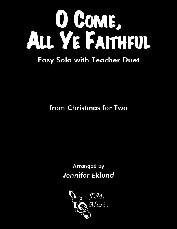 O Come, All Ye Faithful (Mixed Level Duet)