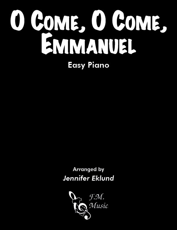 O Come, O Come, Emmanuel (Easy Piano)