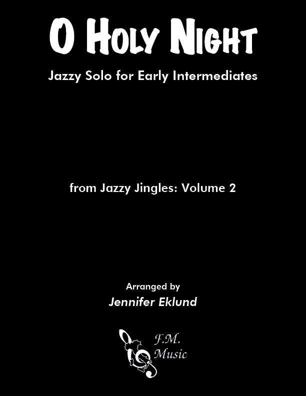 O Holy Night (Early Intermediate Jazz)