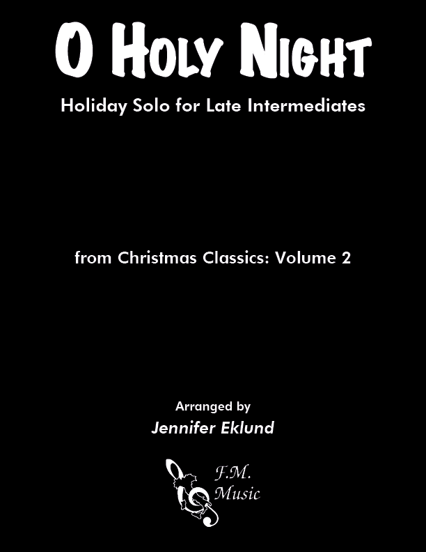 O Holy Night (Late Intermediate Piano)