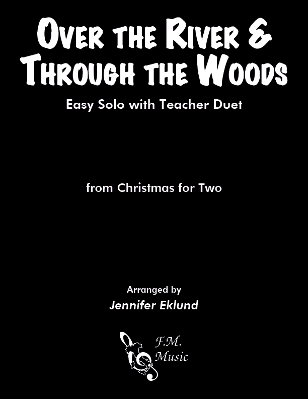 Over the River and through the Woods (Mixed Level Duet)