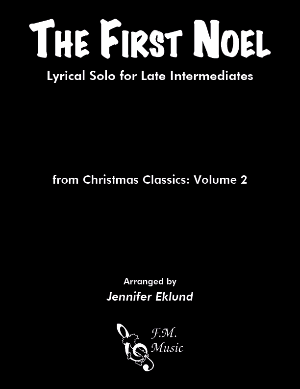 The First Noel (Late Intermediate Piano)