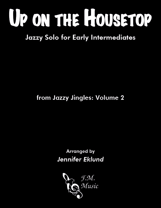 Up on the Housetop (Early Intermediate Jazz)