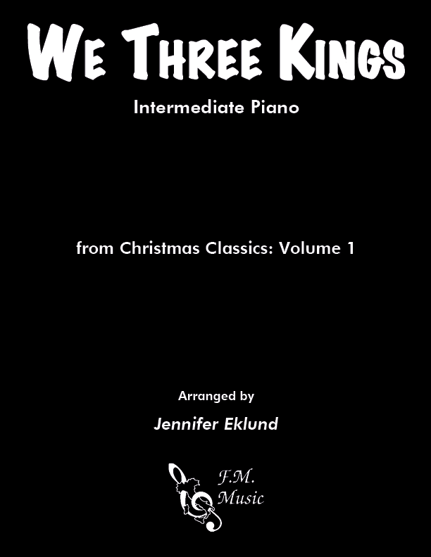 We Three Kings (Intermediate Piano)