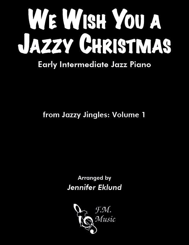 We Wish You a Jazzy Christmas (Early Intermediate Piano)
