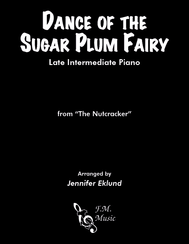 Dance of the Sugar Plum Fairy (Late Intermediate Piano)