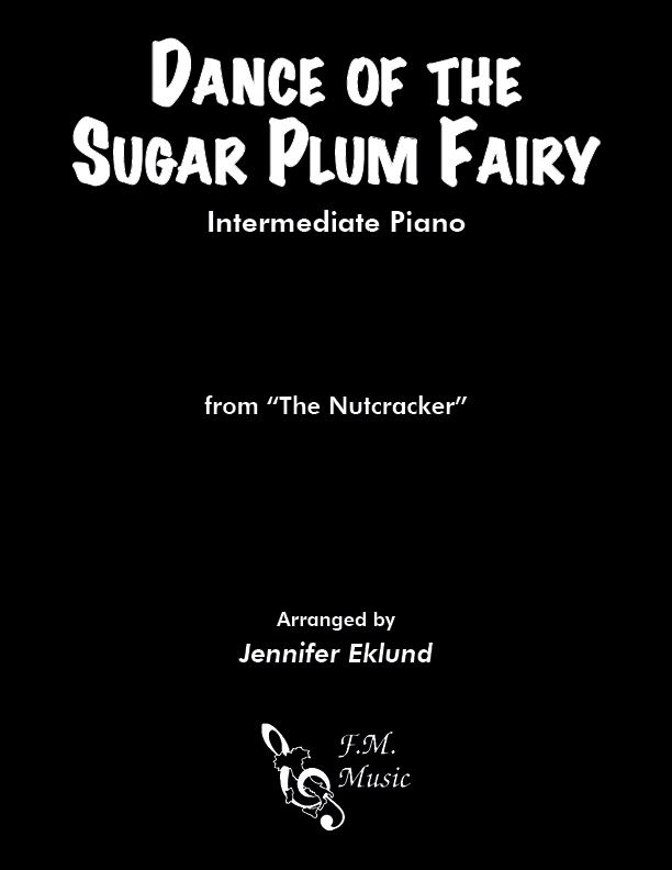 Dance of the Sugar Plum Fairy (Intermediate Piano)