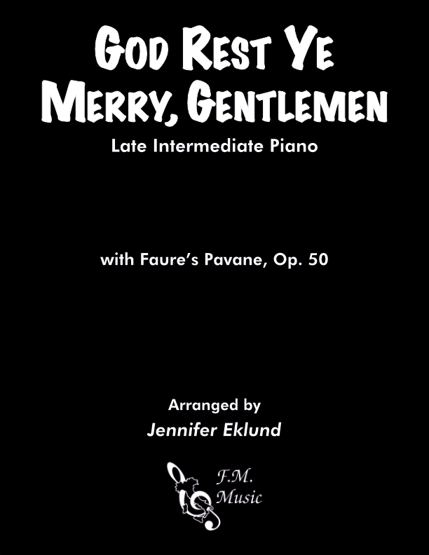 God Rest Ye Merry, Gentlemen (with Faure's Pavane) (Late Intermediate)