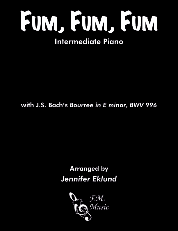 Fum, Fum, Fum (Intermediate Piano)