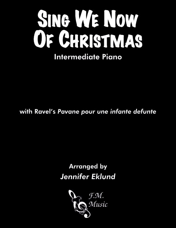 Sing We Now of Christmas (Intermediate Piano)