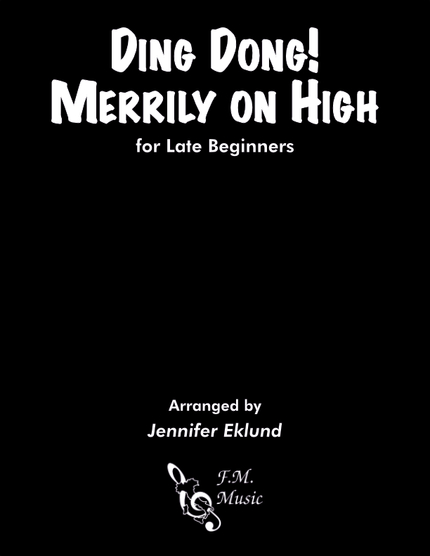 Ding Dong! Merrily on High (Late Beginners)