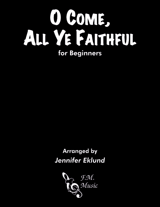 O Come, All Ye Faithful (for Beginners)