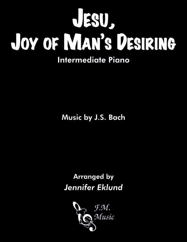 Jesu, Joy of Man's Desiring (Intermediate Piano)