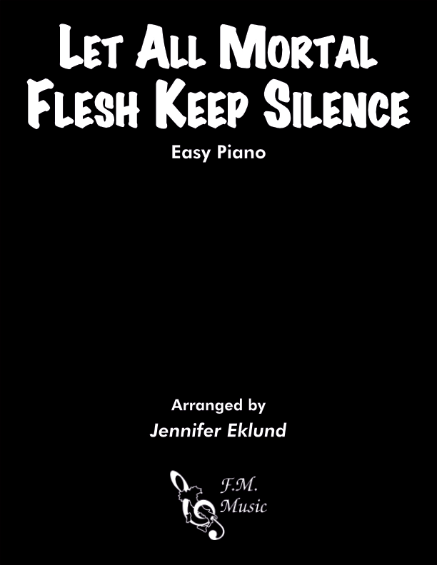 Let All Mortal Flesh Keep Silence (Easy Piano)