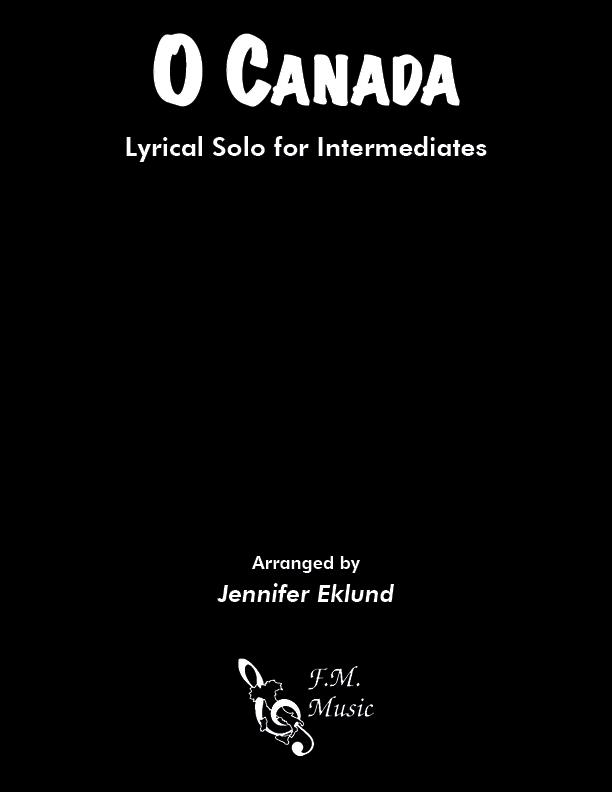 O Canada (Intermediate Lyrical Piano)