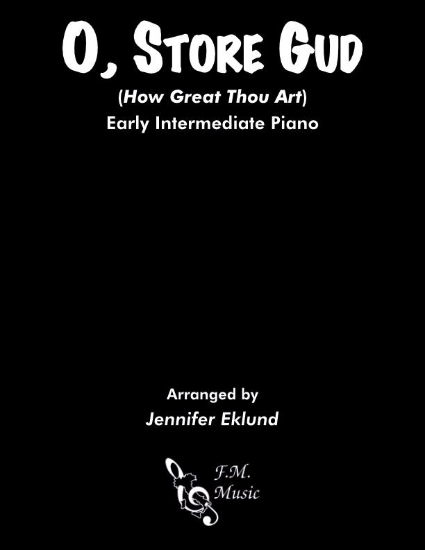 O, Store Gud (Early Intermediate Piano)