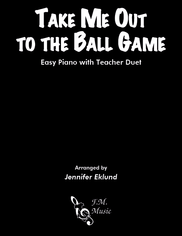 Take Me Out to the Ball Game (Easy Piano with Duet)