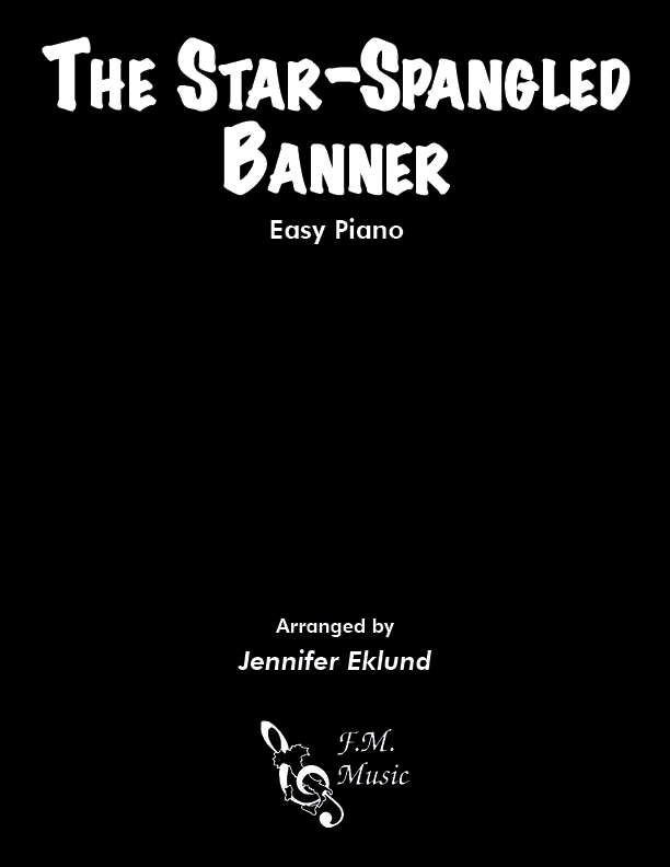 The Star-Spangled Banner (Easy Piano)