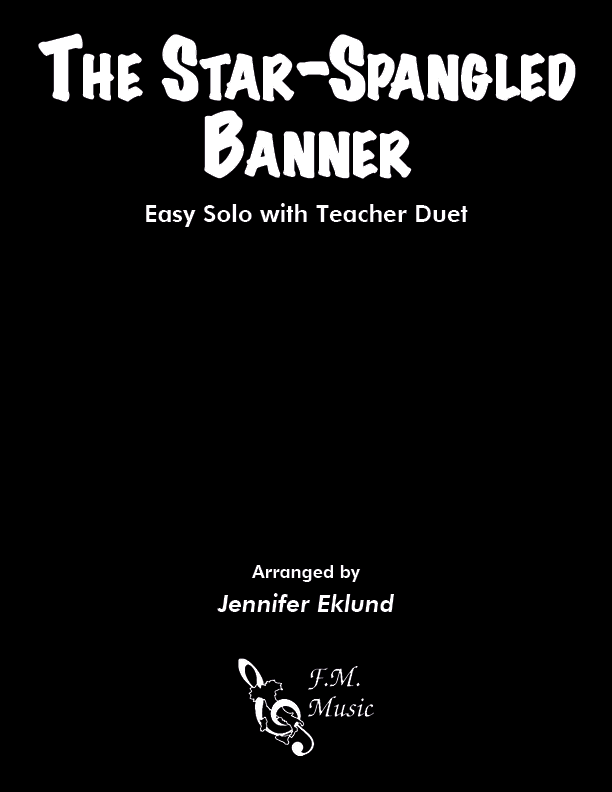 The Star-Spangled Banner (Easy Solo with Duet)