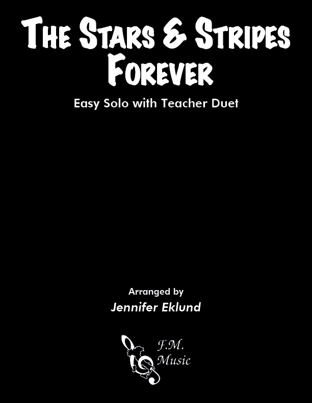 The Stars and Stripes Forever (Easy Piano with Duet)