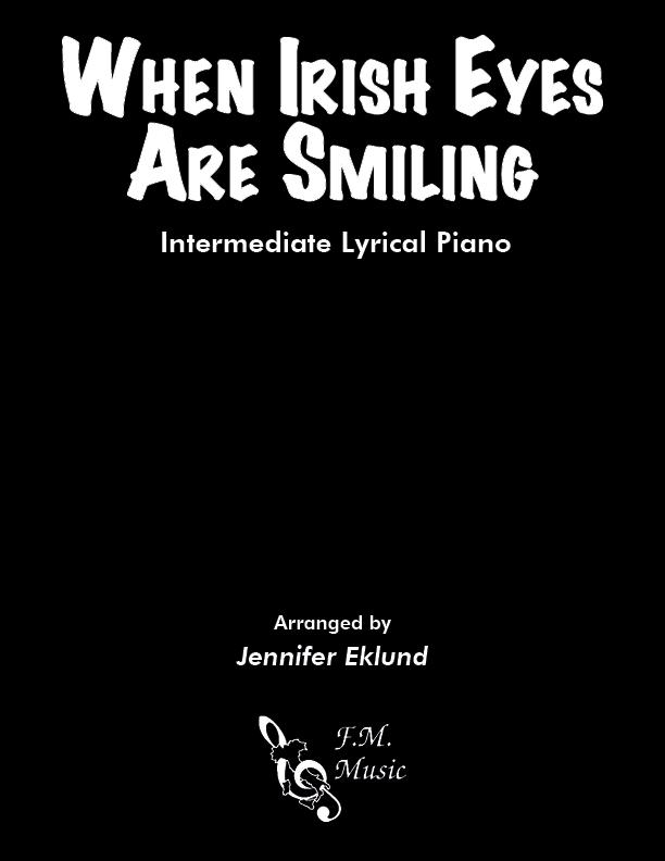 When Irish Eyes Are Smiling (Intermediate Piano)