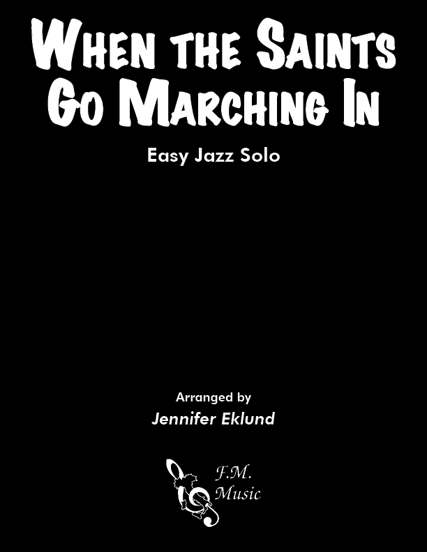 When the Saints Go Marching In (Easy Jazz Solo)