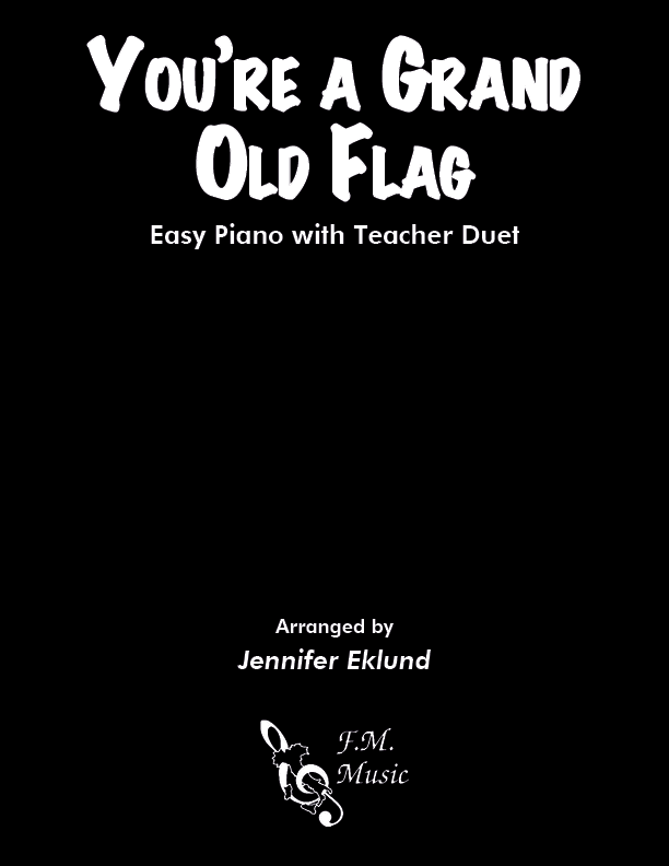 You're a Grand Old Flag (Easy Piano with Duet)