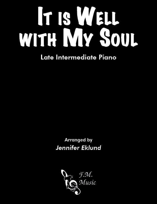 It Is Well with My Soul (Late Intermediate Piano)