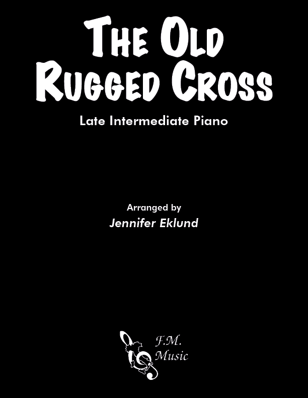 The Old Rugged Cross (Late Intermediate Piano)