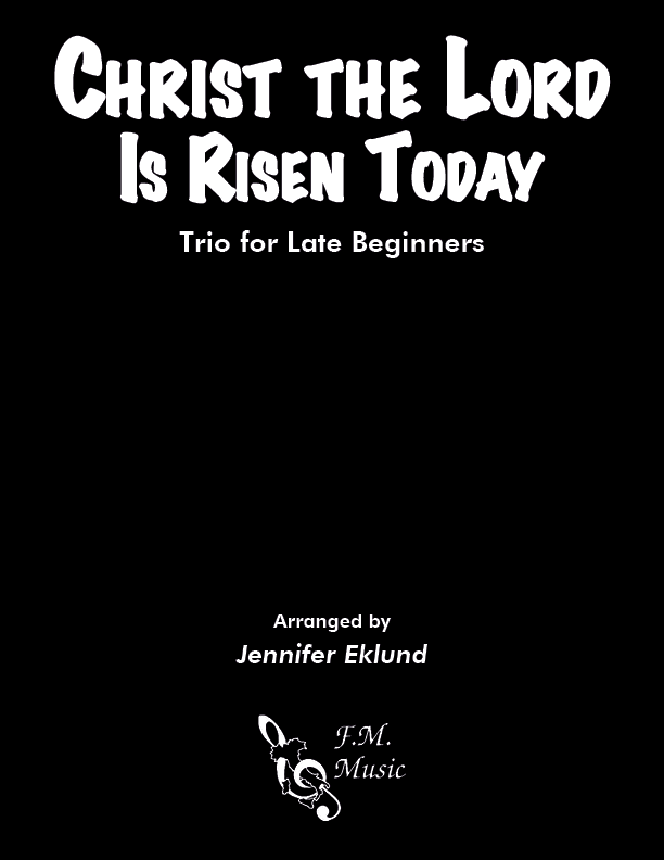 Christ the Lord Is Risen Today (Easy Piano Trio)