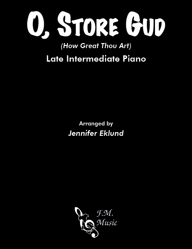 O, Store Gud (Late Intermediate Piano)