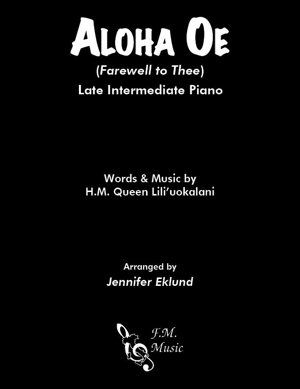 Aloha Oe (Late Intermediate Piano)