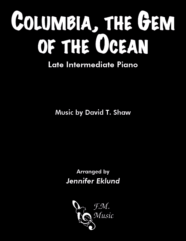 Columbia, the Gem of the Ocean (Late Intermediate Piano)