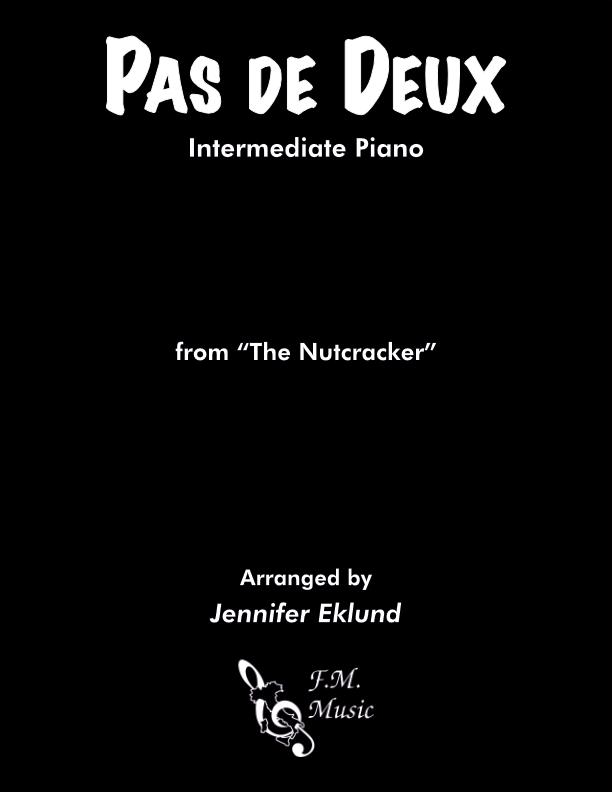 "Pas de deux (from ""The Nutcracker"") (Intermediate Piano)"