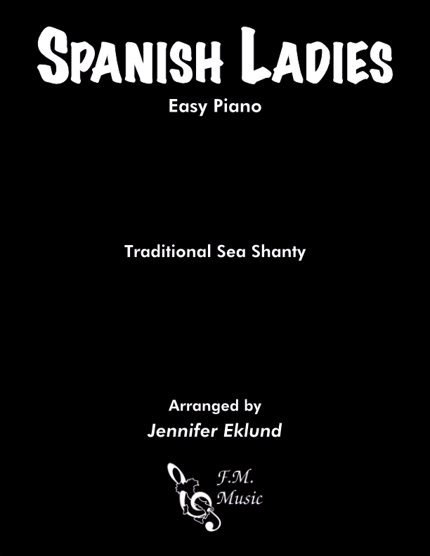 Spanish Ladies (Sea Shanty) (Easy Piano)