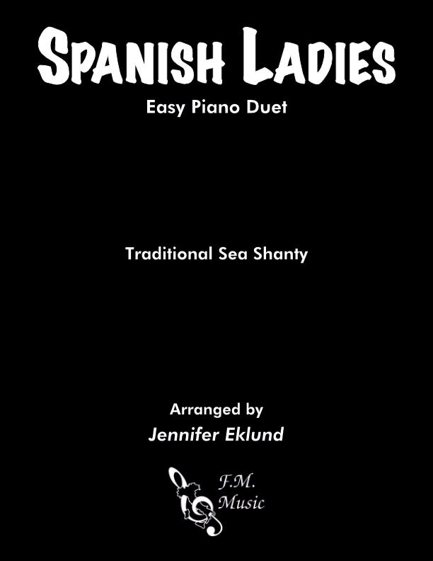 Spanish Ladies (Sea Shanty) (Easy Duet)