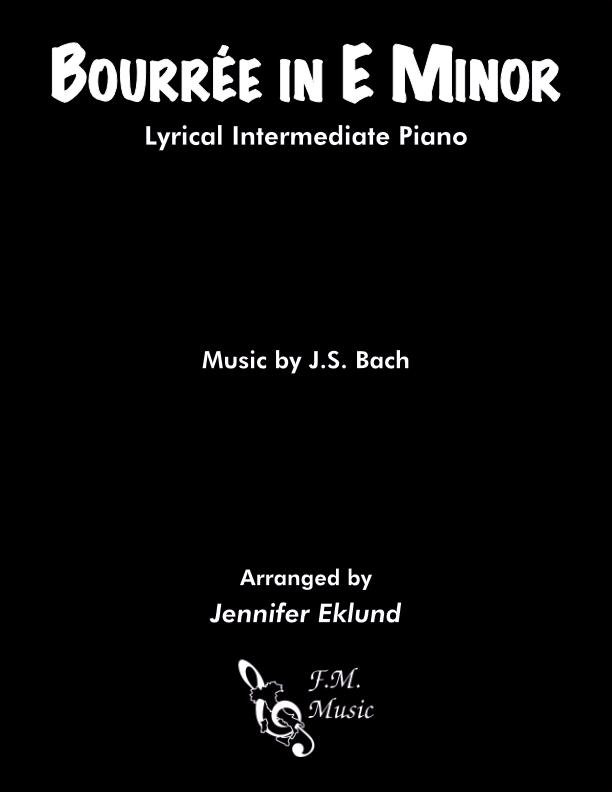 Bourree in E Minor (Intermediate Piano)